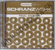 Various Artists - The Best Of Schranzwerk Final Edition